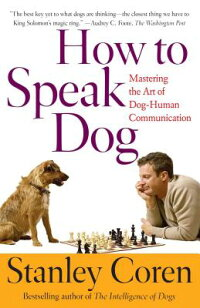 How_to_Speak_Dog:_Mastering_th