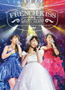 FRENCH KISS LIVE 〜LAST KISS〜【Blu-ray】