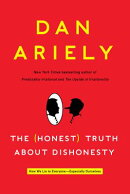 HONEST TRUTH ABOUT DISHONESTY,THE(A)