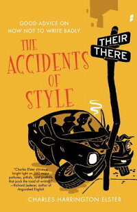 The_Accidents_of_Style:_Good_A