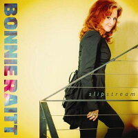 【輸入盤】Slipstream[BonnieRaitt]
