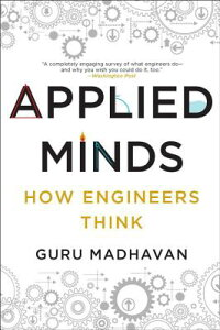 AppliedMinds:HowEngineersThink[GuruMadhavan]