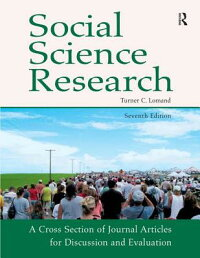 SocialScienceResearch:ACrossSectionofJournalArticlesforDiscussionandEvaluation[TurnerC.Lomand]