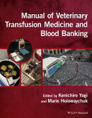 Manual of Veterinary Transfusion Medicine and Blood Banking