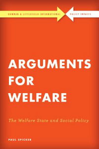 ArgumentsforWelfare:TheWelfareStateandSocialPolicy[PaulSpicker]