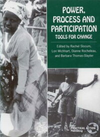 Power,ProcessandParticipation:ToolsforChange[RachelSlocum]