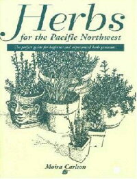 Herbs_for_the_Pacific_Northwes