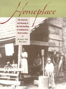 Homeplace: The Social Use and Meaning of the Folk Dwelling in Southwestern North Carolina