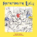 Remembering Lucy: A Story about Loss and Grief in a School