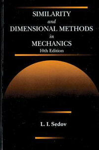 SimilarityandDimensionalMethodsinMechanics,TenthEdition[L.I.Sedov]