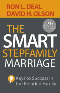 TheSmartStepfamilyMarriage:KeystoSuccessintheBlendedFamily[RonL.Deal]