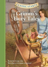 ClassicStarts:Grimm'sFairyTales