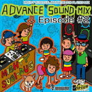 ADVANCE SOUND MIX EPISODE #2