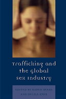 Trafficking and the Global Sex Industry
