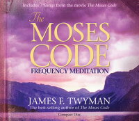 The_Moses_Code:_Frequency_Medi