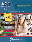 ACT Study Guide 2015: ACT Prep and Practice Questions