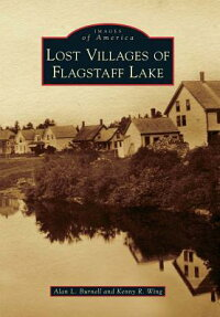 Lost_Villages_of_Flagstaff_Lak