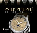 PATEK PHILIPPE:HIGHLIGHTS(H)