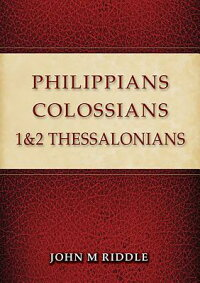 Philippians,Colossians,1&2Thessalonians[JohnRiddle]