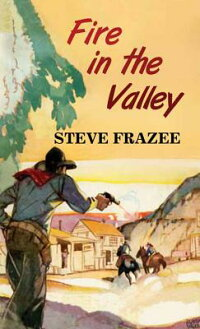 FireintheValley[SteveFrazee]