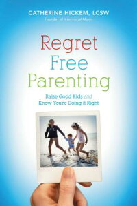 Regret_Free_Parenting:_Raise_G