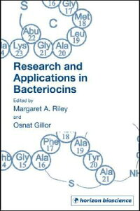 ResearchandApplicationsinBacteriocins[MargaretA.Riley]