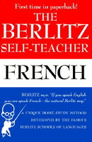The Berlitz Self-Teacher -- French: A Unique Home-Study Method Developed by the Famous Berlitz Schoo