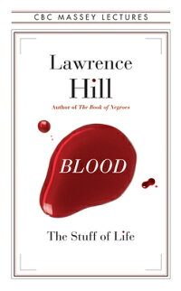 Blood:TheStuffofLife[LawrenceHill]