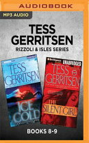 Tess Gerritsen Rizzoli & Isles Series: Books 8-9: Ice Cold & the Silent Girl