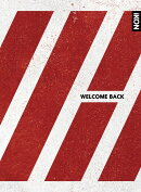 WELCOME BACK (2CD+2DVD+PHOTOBOOK -DELUXE EDITION-)