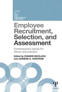 EmployeeRecruitment,Selection,andAssessment:ContemporaryIssuesforTheoryandPractice[IoannisNikolaou]