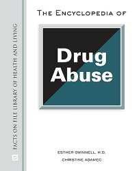The_Encyclopedia_of_Drug_Abuse
