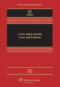CivilProcedure:CasesandProblems[AllanIdes]