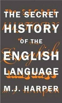 The_Secret_History_of_the_Engl