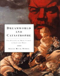Dreamworld_and_Catastrophe:_Th