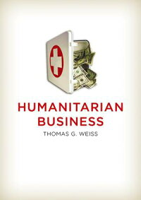HumanitarianBusiness[ThomasG.Weiss]
