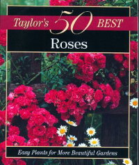 Taylor's_50_Best_Roses:_Easy_P