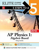 5 Steps to a 5 AP Physics 1: Algebra-Based 2018 Elite Student Edition