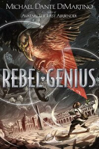 RebelGenius[MichaelDanteDiMartino]