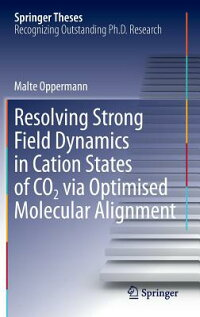 ResolvingStrongFieldDynamicsinCationStatesofCo_2ViaOptimisedMolecularAlignment[MalteOppermann]