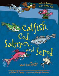 Catfish,Cod,Salmon,andScrod:WhatIsaFish?[BrianP.Cleary]