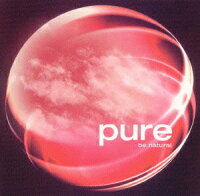 pure〜be_natural