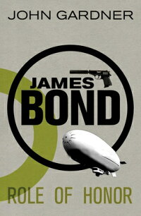 JamesBond:RoleofHonor:A007Novel