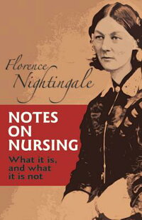 Notes_on_Nursing:_What_It_Is,