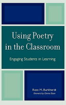 Using Poetry in the Classroom: Engaging Students in Learning