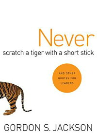 Never_Scratch_a_Tiger_with_a_S