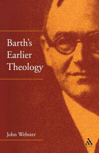 Barth'sEarlierTheology:FourStudies[JohnWebster]