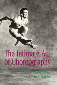 The_Intimate_Act_of_Choreograp
