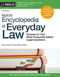 Nolo'sEncyclopediaofEverydayLaw:AnswerstoYourMostFrequentlyAskedLegalQuestions[Nolo]