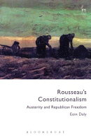 Rousseau's Constitutionalism: Austerity and Republican Freedom